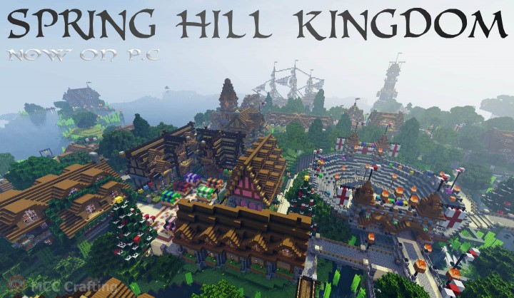 SPRING HILL KINGDOM, My first Minecraft world now on P.C Market Square  Collesium