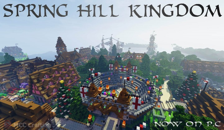 SPRING HILL KINGDOM, My first Minecraft world now on P.C The Collesium