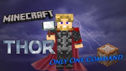 Thor Only One Command Minecraft Project