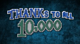 -= Thank you for 10,000 Subs on Youtube! =- Minecraft Map & Project