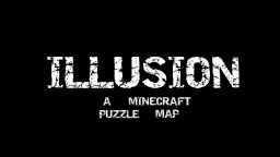 ILLUSION - A Minecraft Puzzle Map Minecraft Map & Project