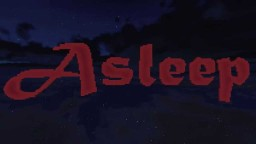 !i!i! ASLEEP !i!i! Minecraft adventure map! Minecraft Map & Project
