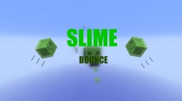 SLIME BOUNCE | PARKOUR RACE Minecraft Project