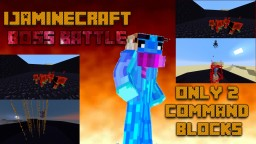 IJAMinecraft Boss Battle in Two Commands! Minecraft Map & Project