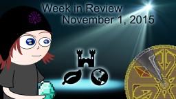 Week in Review - Week of November 1, 2015 Minecraft