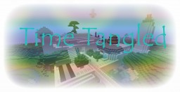 TimeTangled - Short Time Adventure Minecraft Map & Project