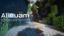 Aliquam Creative [1.12][AlqWorlds][VoxelSniper][FastAsyncWorldEdit] --Get your own, customisable world! Minecraft Server