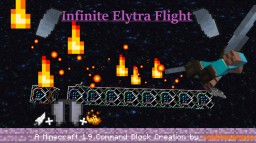 Simple Infinite Elytra Flight (1.9) Minecraft Map & Project