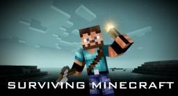 Surviving Minecraft [Create A Survival Guide Blog Contest] Minecraft Blog Post