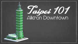 Taipei 101 Alleron Downtown Minecraft Project