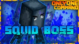 Squid Boss Fight | Only One Command! | No Mods! (Vanilla) Minecraft