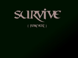 Survive (Forever?) Minecraft Blog Post