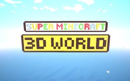 Super Minecraft 3D World Minecraft Map & Project