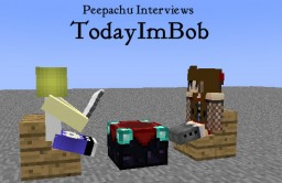 Peepachu Interviews-TodayImBob Minecraft Blog