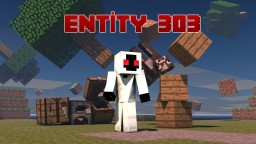 Entity 303 Mod || V1.0 || (Forge 1.7.10) || Brand New Minecraft