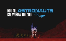 Not all astronauts know how to land. :c Minecraft Map & Project