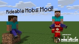 Rideable Mobs 1.0 Alpha Minecraft Mod (Logo Made with Mine-imator)