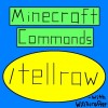 Minecraft Commands: /tellraw