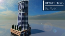 Tamani Hotel at Park Lane (Skyscraper 17) Minecraft