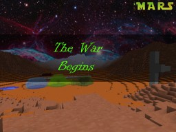 -The War Begins-  (Life on Mars Solo Contest) 50th! Minecraft Project