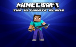 The Ultimate Blade Mod 1.8 [FORGE]