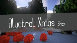 Aluctral Xmas 0.5.1 x64 - Minecraft 1.8 (Colorful Xmas)