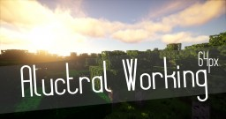 Aluctral Working in progress  0.5.4 x64 - Minecraft 1.8 - Minecraft 1.9 BETA Minecraft Texture Pack