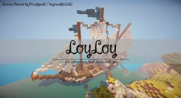Server Review | Loy Loy | 9/10 Minecraft Blog