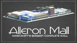 Alleron Mall : Biggest Complete Mall in Minecraft Minecraft Map & Project