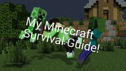 Minecraft Survival Guide- Contest Entry! Creeper- Minecraft