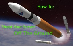 How To Shoot Your Server Off The Ground Minecraft Blog