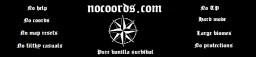 Nocoords: for fanatic vanilla survival players