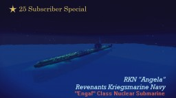"""= Fixed Subscriber Edition = RKN """"Angela"""", Flagship of the Revenants Navy! (V1.2) Minecraft Map & Project"""