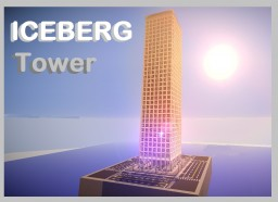 Iceberg Tower - Skyscraper 1 Minecraft Map & Project