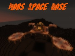 Mars Space Base Minecraft Map & Project