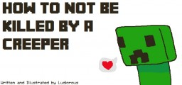 How to not be killed by a Creeper Minecraft Blog