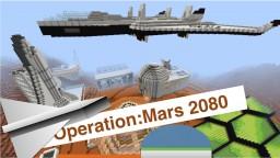 Operation: Mars 2080 Minecraft Map & Project