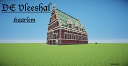 De Vleeshal in Haarlem (The meat-hall) (Schematic included) Minecraft