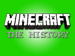 A Journey Through Minecraft's History Minecraft Blog