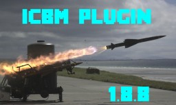 ICBM Plugin Edition (Missiles and Defense Systems!) [1.8.8] Minecraft Mod