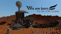 We Are Born - Life On Mars Contest - 39th Place Minecraft