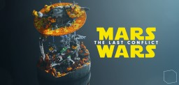 Mars Wars - The Last Conflict