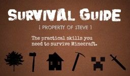 Survival Guide [Property of Steve] - Create A Survival Guide Blog Contest - 11th PLACE!