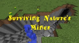 Surviving Nature's Mines Minecraft Blog