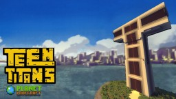 Teen Titans Tower! + DOWNLOAD Minecraft Map & Project