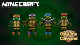 Teenage Mutant Ninja Turtles Only One Command Minecraft Map & Project