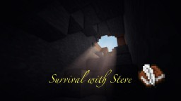 -|-Survival with Steve-|-