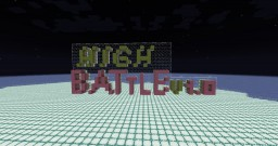 High Battle Minecraft Map & Project