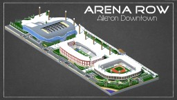 Arena Row : Alleron Downtown Minecraft Map & Project