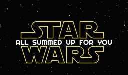 Star Wars : All Summed Up For You (Episodes 1 - 7) Minecraft Blog Post